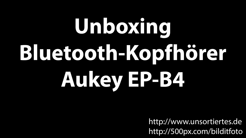unboxing aukey ep-b4